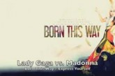 """Madonna: """"Gaga copió mi canción"""""""