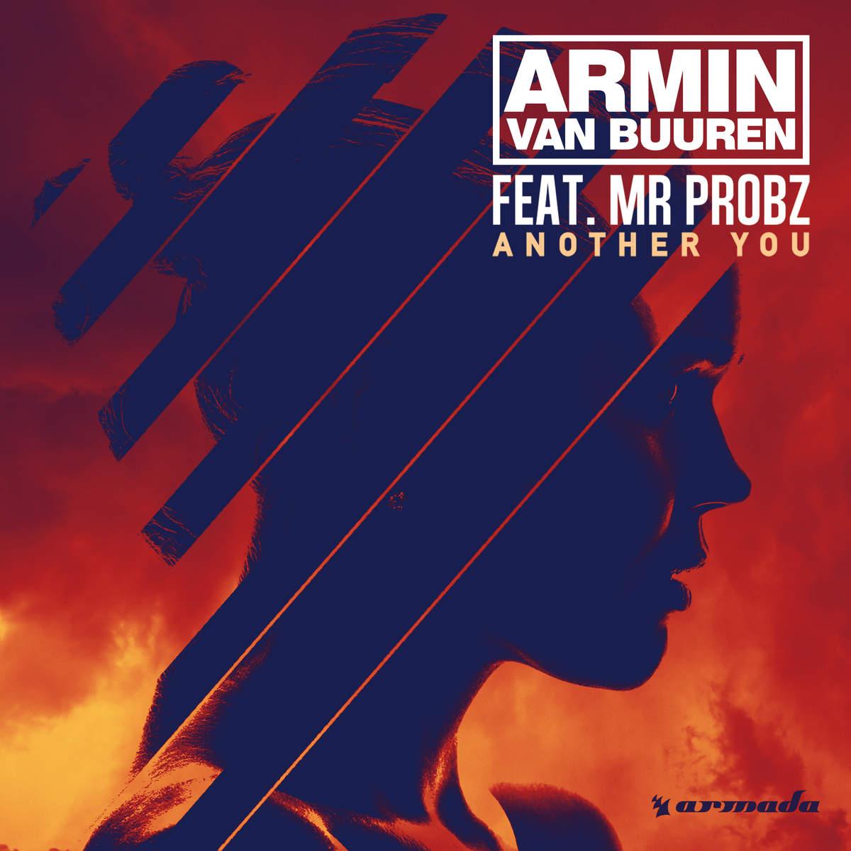 """Armin van Buuren """"Another You"""" (featuring Mr. Probz)"""