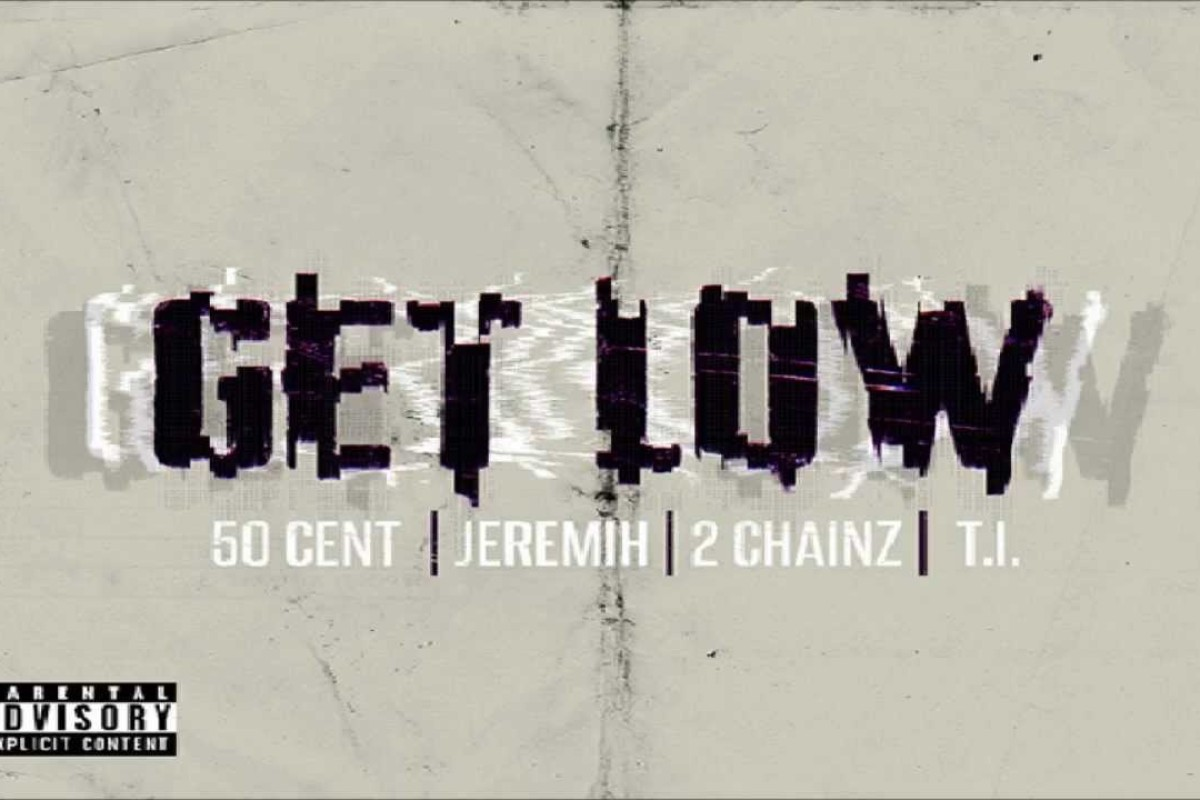 "Mira el Lyric Video ""Get Low"" de 50 Cent ft. Jeremih, 2 Chainz and T.I."