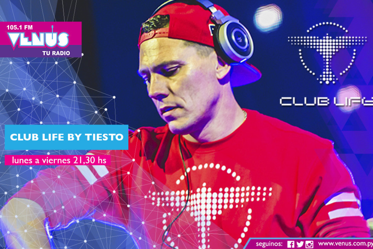Club Life By Tiësto