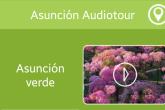 La ciudad de Asunción ya tiene su ¡AUDIOTOUR!