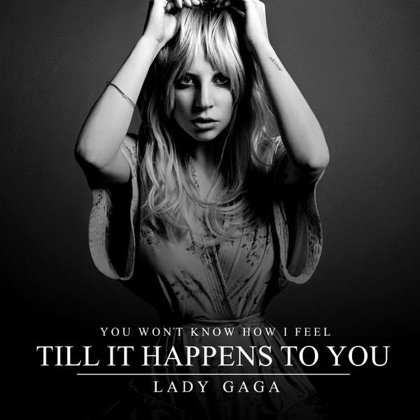 Lady-Gaga-Till-It-Happens-To-You-CDQ-01