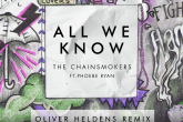 "Oliver Heldens remezcla ""All We Know"" de The Chainsmokers"