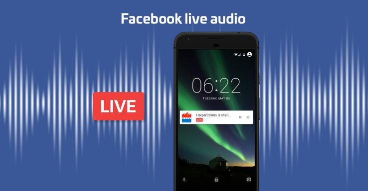 Facebook Live Audio muy pronto para todos los usuarios.