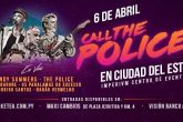"Preparate para vibrar con los éxitos de ""The Police"" en vivo en Paraguay"