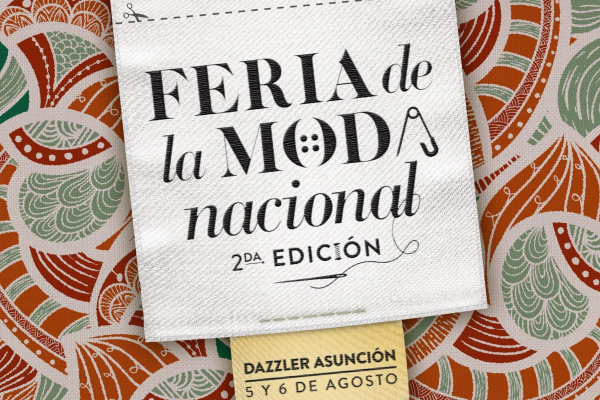 2° Feria de la Moda Nacional, dos días a puro diseño paraguayo