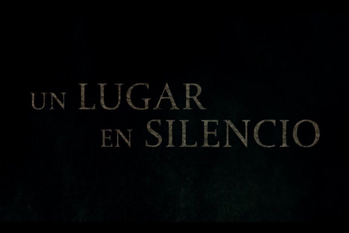 Un lugar en silencio un film para los amantes del terror