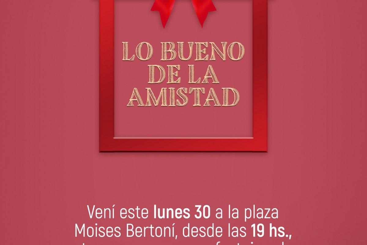 ¡LO BUENO DE LA AMISTAD SE FESTEJA EN EL SHOPPING MARISCAL!